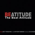 Joey Tranchina: Beatitude – The Beat Attitude