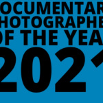 Documentary Photographer of the Year (DPOTY) Competition. Deadline: 5. August 2021