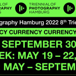 8th Triennial of Photography Hamburg on the theme of Currency opens on 19 May 2022